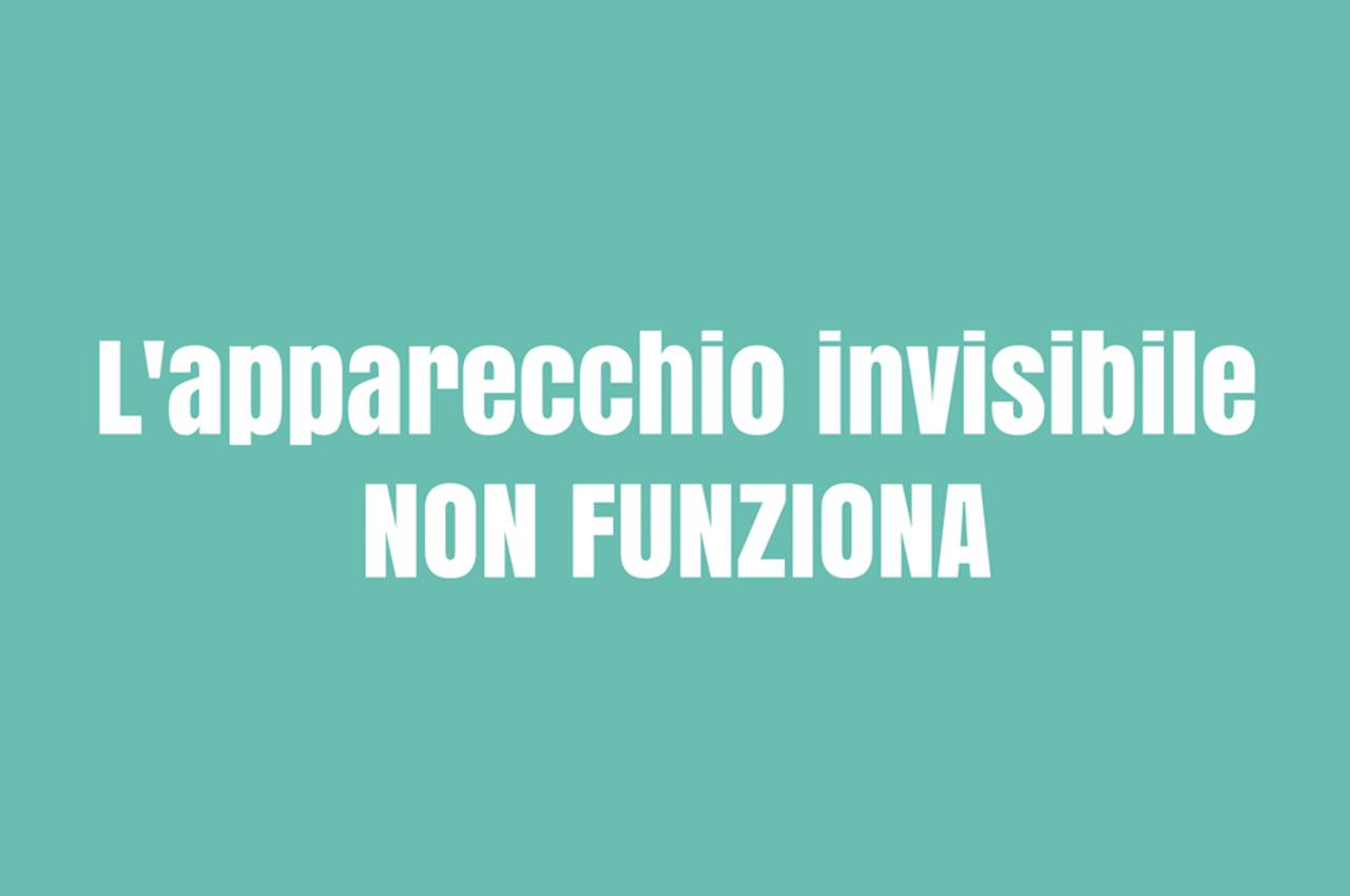 Apparecchio Invisibile Non Funziona